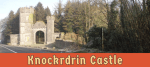 Featured image for Knockrdrin Castle