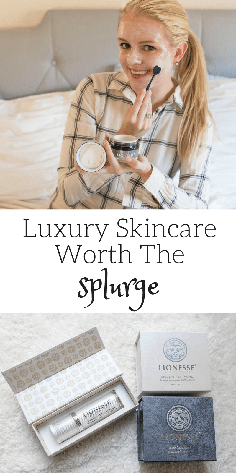 Luxury Skincare Products Worth the Splurge by lifestyle blogger Casual Claire