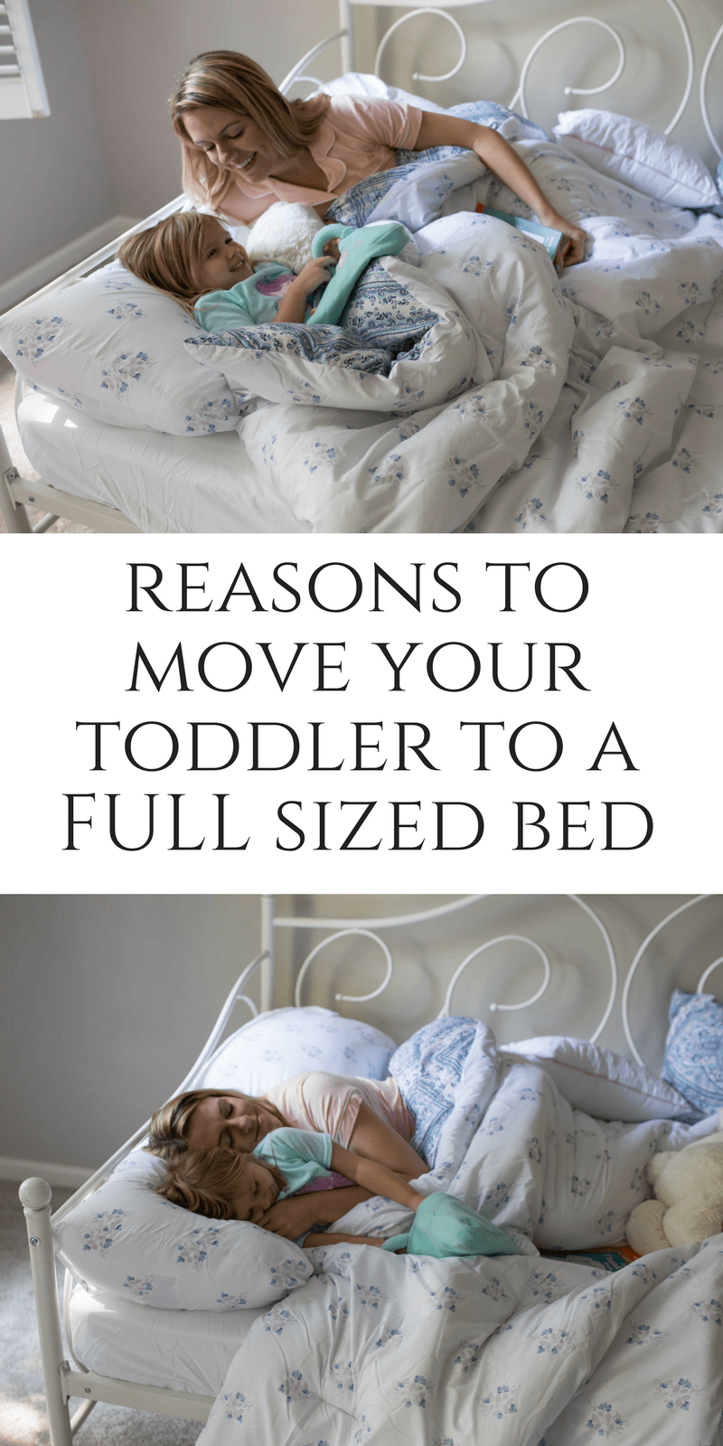 Reasons to move your toddler to a full sized bed by parenting blogger casual claire