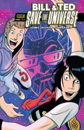 Bill & Ted Save The Universe #3 Cover!