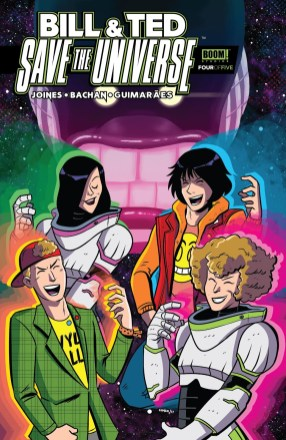 Bill & Ted Save The Universe #4 Cover!
