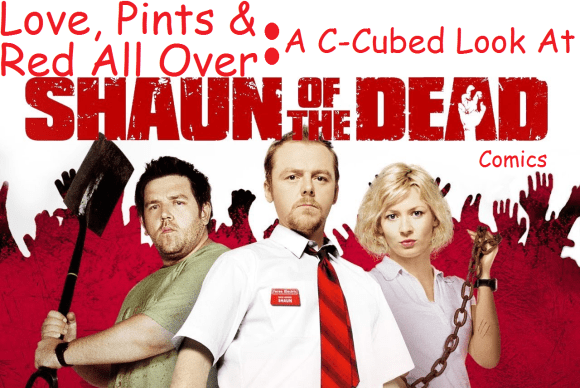 Love, Pints & Red All Over-Shaun Of The Dead!