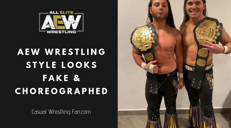 aew-wrestling-style-looks-fake-choreographed