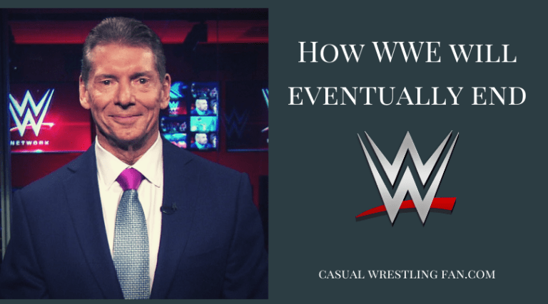 How wwe will eventually end