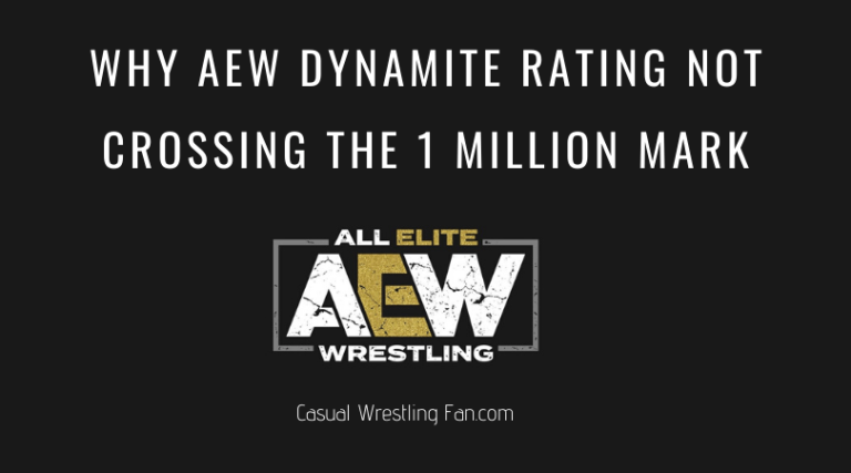 Why AEW Dynamite Rating Not Crossing the 1 Million Mark
