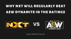 Why NXT Will Regularly Beat AEW Dynamite in the Ratings