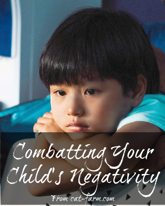 Combatting your child's negativity