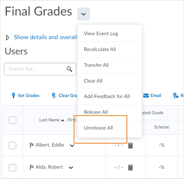 Example of the Unrelease All option as it appears in the drop-down menu for Final Grades