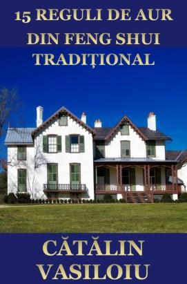 Coperta față Broșură - 15 reguli de aur din FENG SHUI TRADIȚIONAL pentru alegerea ideală a casei sau apartamentului 2018.09 830x1258