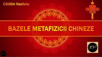 Bazele si secretele Metafizicii Chineze