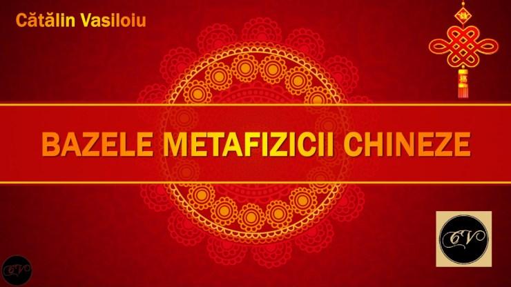 Bazele și Secretele Metafizicii Chineze