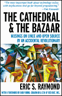 The Cathedral and the Bazaar by Eric S. Raymond