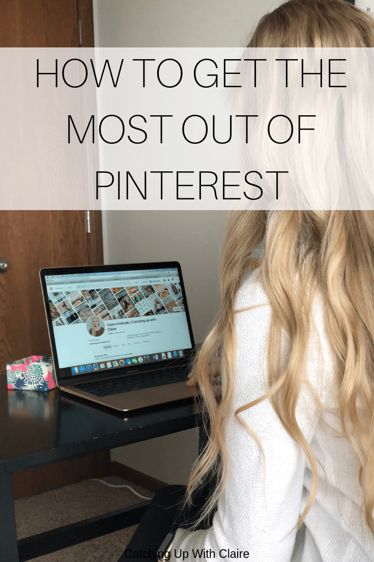 How I Get the Most out of Pinterest