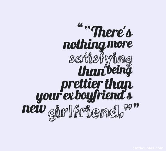 Ex Boyfriend Quotes | Best 87 Funny Ex Boyfriend Or Funny Ex Girlfriend Quotes With Images