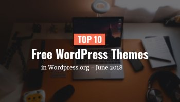 Top 10 Free Themes in WordPress org – March 2019 - DevotePress