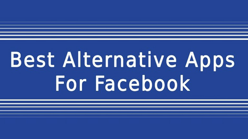 Best Alternative Apps for Facebook