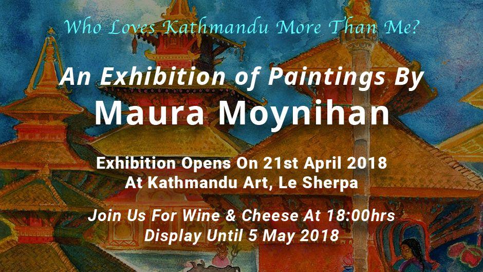 'Who Loves Kathmandu More Than Me?' | Maura Moynihan