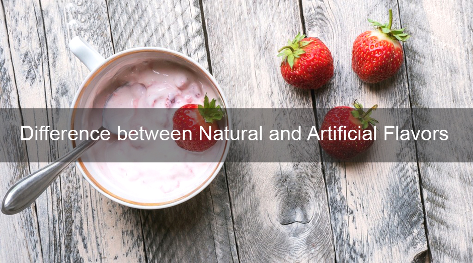 Difference between Natural and Artificial Flavors. Image Source: Food Insight