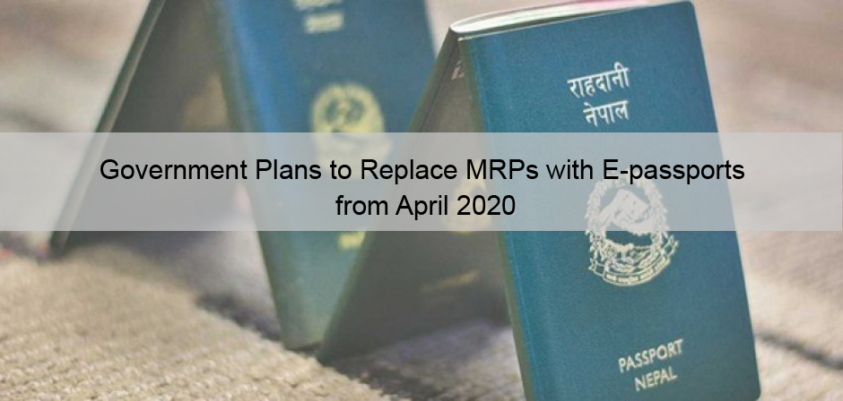 Government Plans to Replace MRPs with e-passports from April 2020. Image Source: karobardaily.com
