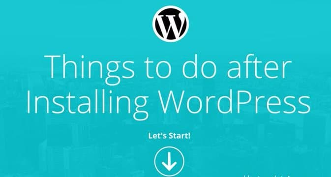 things to d after installing wordpress