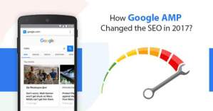 How Google AMP changed the SEO in 2017