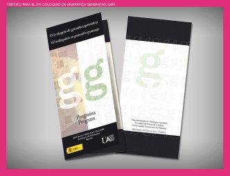 Programa Coloquio de Gramática Generativa UAM. Parte del material diseñado e impreso para el XVI Congreso de Gramática Generativa de la UAM.