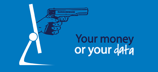 Ransomware: Your money or your data!