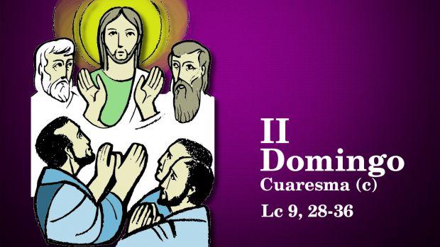 II Domingo de Cuaresma (C)