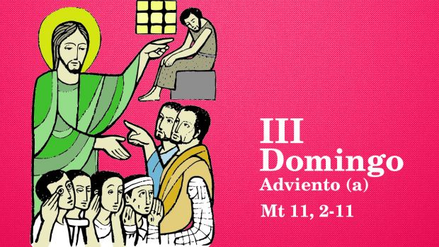 III Domingo de Adviento (A)