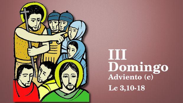 III Domingo de Adviento (C)