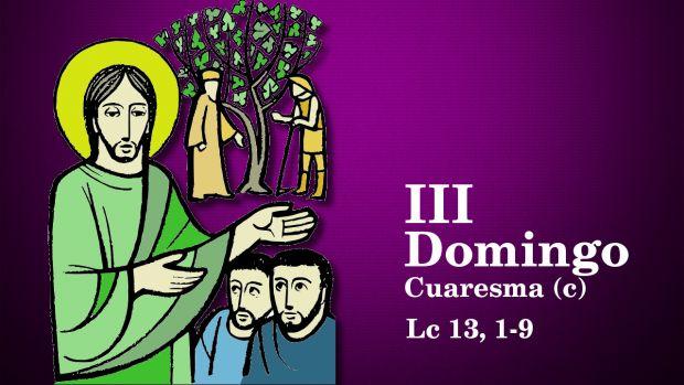 III Domingo de Cuaresma (C)