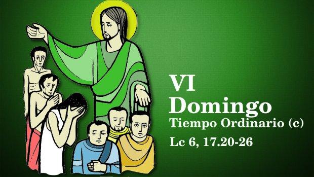 VI Domingo del Tiempo Ordinario (c)