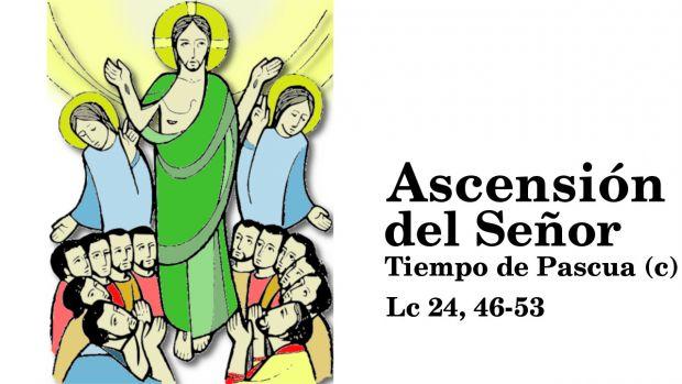 Solemnidad de la Ascensión del Señor (c)