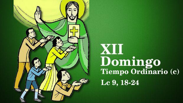 XII Domingo del Tiempo Ordinario (C)