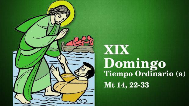 XIX Domingo del Tiempo Ordinario (A)