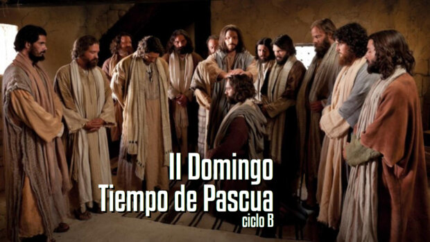 Domingo de la Divina Misericordia (B)