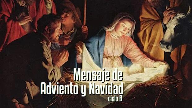 Mensaje Pastoral de Adviento y Navidad
