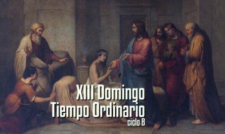 XIII Domingo del Tiempo Ordinario B