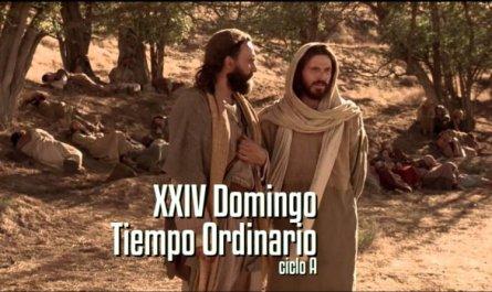 XXIV Domingo del Tiempo Ordinario A