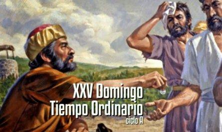XXV Domingo del Tiempo Ordinario A