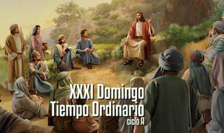 XXXI Domingo del Tiempo Ordinario A