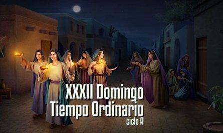 XXXII Domingo del Tiempo Ordinario A