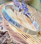 fear not hand stamped on silver cuff lowercase cursive smooth textured (as shown). $24