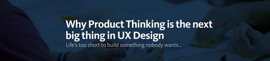 Penser le produit dans l'UX - article retenu dans le blog de Catepeli