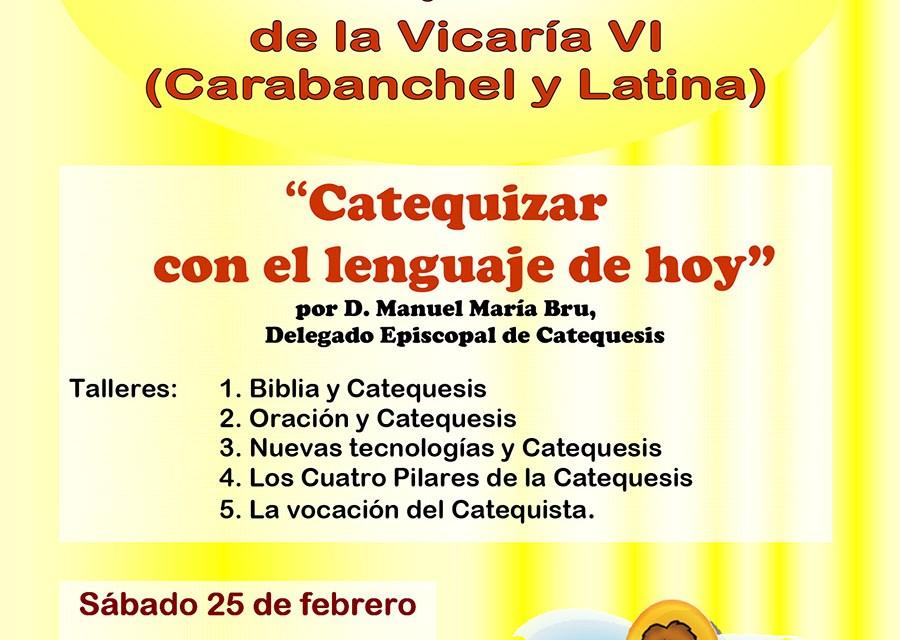 Encuentro de Catequistas de la Vicaría VI (Carabanchel y Latina)