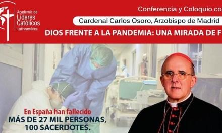"""El cardenal Osoro hablara de """"Dios frente a la pandemia: una mirada de fe"""" en un coloquio online"""