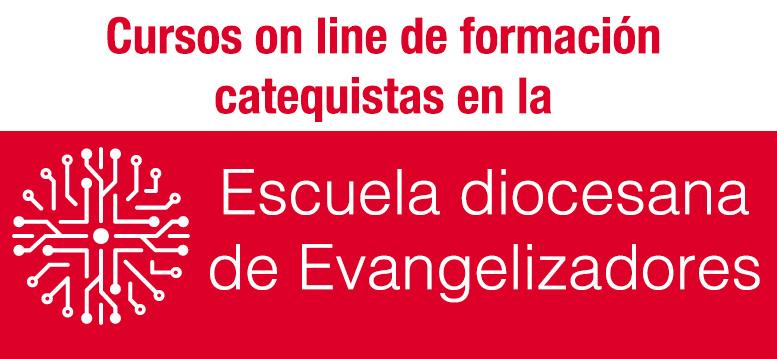 Escuela Diocesana de Evangelizadores