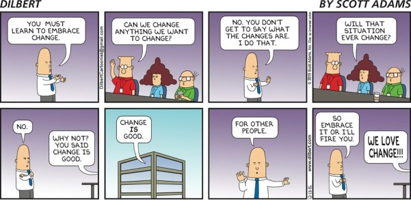 Dilbert comic strip - enforcing change upon employees