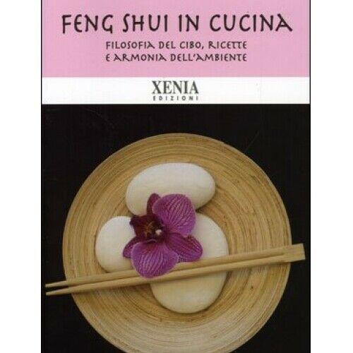 FENG SHUI in cucina Libro