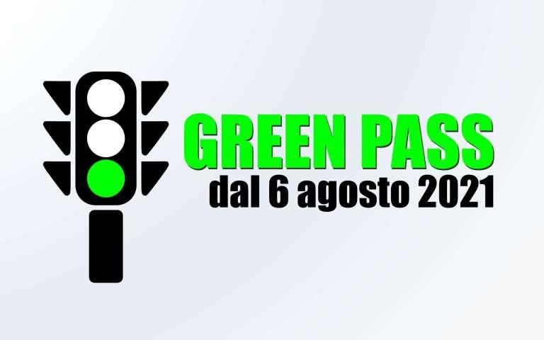 Green Pass Italia dal 6 Agosto Cos'è e cosa cambia